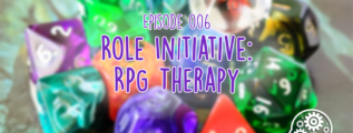 Role Initiative: RPG Therapy on the Everyday Fray Podcast